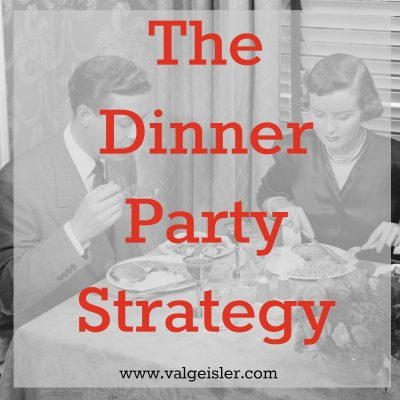 what's your dinner party strategy?