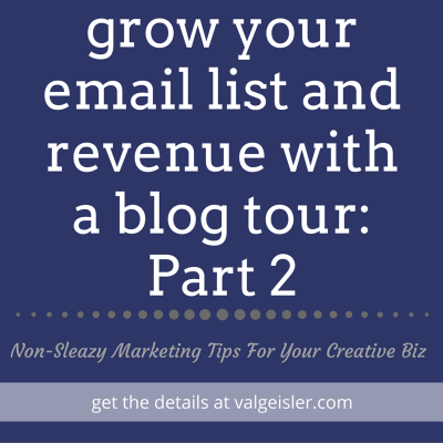how to grow your list (and revenue) with a blog tour: part 2