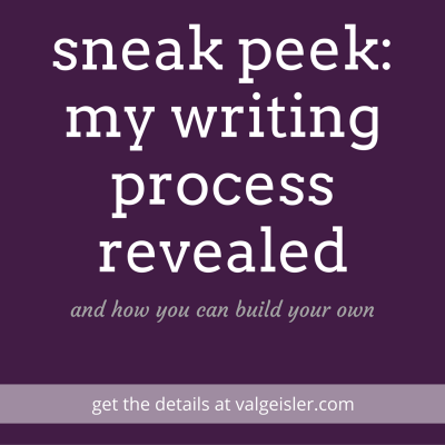 Sneak Peek: my writing process revealed