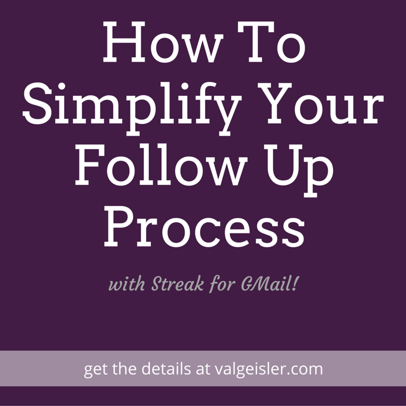 How To Simplify Your Follow Up Process With Streak